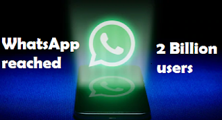 WhatsApp crossed 2 Billion users