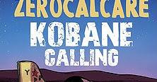 Kobane calling / Zerocalcare