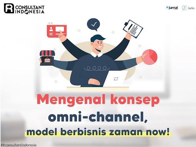 Mengenal-Konsep-Omni-Channel-Model-Berbisnis-Zaman-Now!