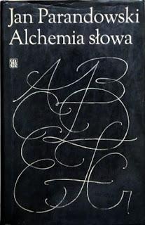 Jan Parandowski Alchemia Słowa