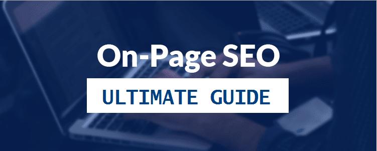 Cẩm nang hướng dẫn SEO On-page căn bản, chi tiết