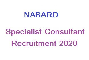 NABARD Specialist Consultant Recruitment 2020 Online Form, NABARD Exam Date, NABARAD Result
