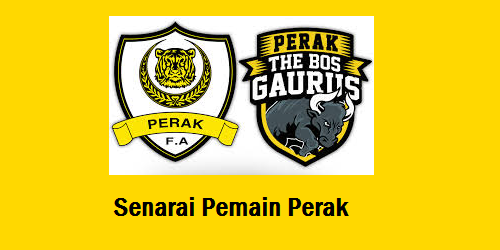Senarai Pemain Perak 2017 Skuad The Bos Gaurus