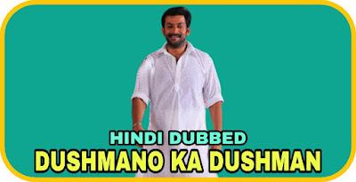 Dushmano Ka Dushman Hindi Dubbed Movie