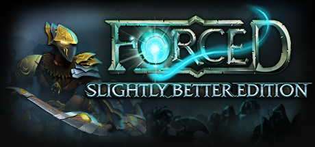 FORCED Slightly Better Edition