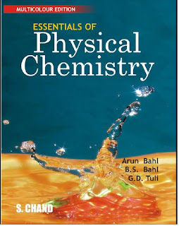 Essentials of Physical Chemistry by Arun Bahl, B.S. Bahl, G.D. Tuli