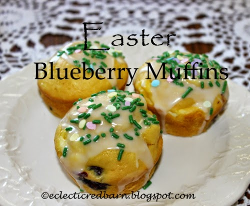 Eclectic Red Barn: Easter Blueberry Muffins
