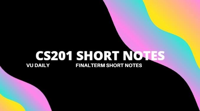 cs201 short notes