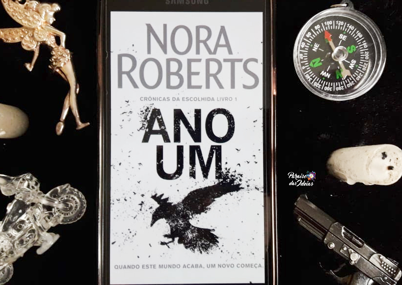 Ano Um - Crônicas da Escolhida #1 || Nora Roberts