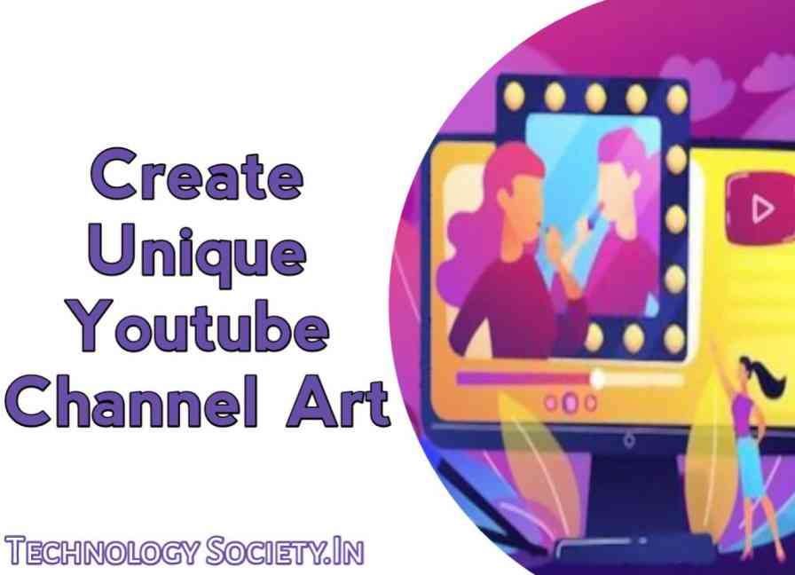 How to Make YouTube Channel Art on Android Smartphone?