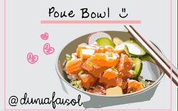 Poke Bowl : Makanan Hawaii. Enak ?