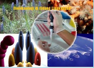 Contoh bioteknologi di bidang lingkungan