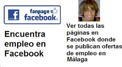 Páginas en Facebook Málaga, Andalucía, que ofrecen ofertas de empleo, trabajo