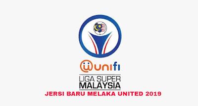 Gambar Rekaan dan Harga Jersi Baru Melaka United 2019