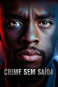 Crime Sem Saída Torrent – BluRay 720p/1080p/4K Dual Áudio