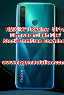 RMX1971 Realme  5 Pro FirmwareFlash FileStock Rom Free Download