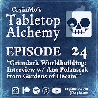 https://www.cryinmo.com/2019/10/23/episode-24-grimdark-worldbuilding-interview-with-ana-from-gardens-of-hecate/?fbclid=IwAR3l8P4Z9nStDhk4Izzeqj4L4VVrAsK1DOR8Nj8e0w36tg_NqO_KLNPWpWA