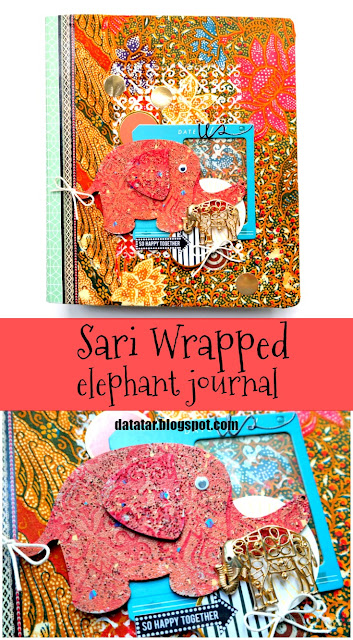 Stenciled Stamped and Embossed Elephant on Sari Wrapped Journal Tutorial by Dana Tatar