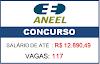 Concurso Aneel 2021: NOVO pedido com 177 vagas será reforçado! Até R$12.890,49