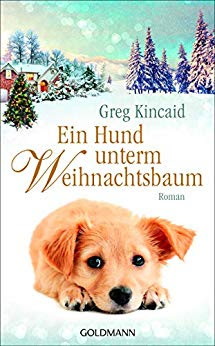 Neuerscheinungen im Oktober 2018 #1 - Ein Hund unterm Weihnachtsbaum von Greg Kincaid