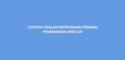 Contoh Soalan Peperiksaan Pegawai Penerangan Gred S41