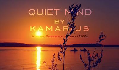 https://kamarius.blogspot.com/2018/11/kamarius-quiet-mind-excerpt.html