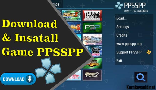 Cara Download Dan Install Game PPSSPP Dengan Mudah