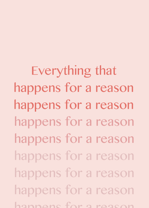 does everything happen for a reason life lessons heya emily 30 2017 • life lessons