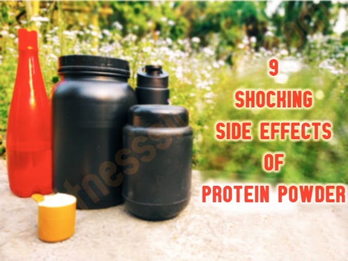 9 Shocking Side effects of protein powder.