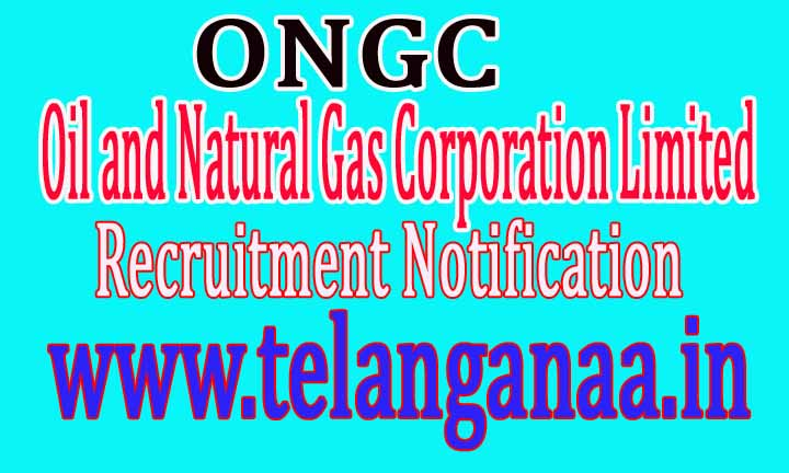 ONGC Oil and Natural Gas Corporation Limited Recruitment Notification 2016