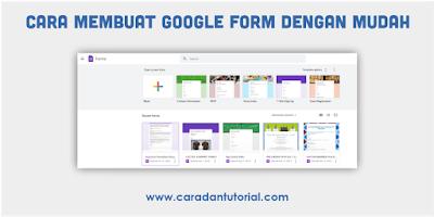 cara menggunakan google form dengan mudah