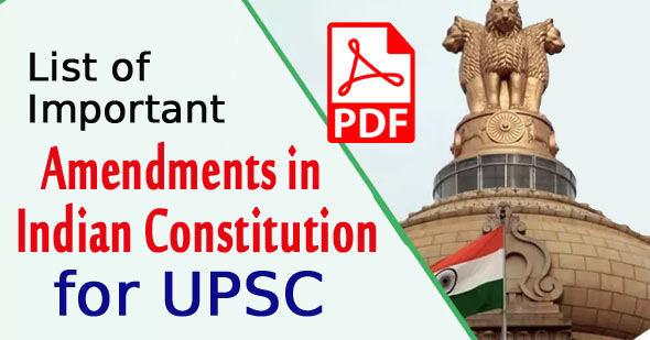 List of Important Amendments in Indian Constitution for UPSC PDF