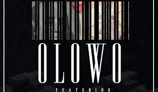 "[Music] Dj Spinal - ""Olowo"" Ft. Davido & Wande Coal"