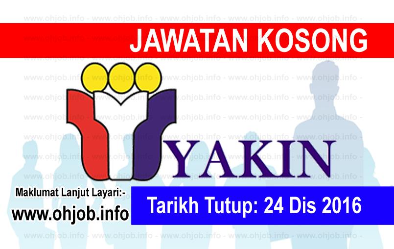 Jawatan Kerja Kosong Yayasan Kemajuan Islam Nasional (YAKIN) logo www.ohjob.info disember 2016