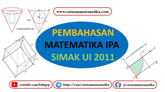 Pembahasan SIMAK UI 2011 Matematika IPA