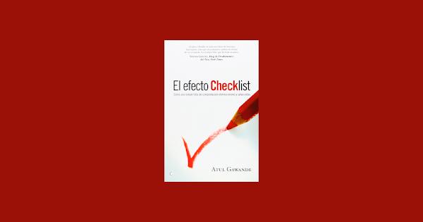 El efecto checklist, un libro de Atul Gawande