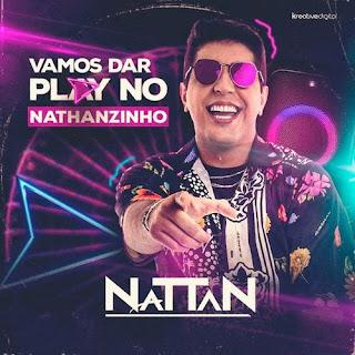 Nattan - Vamos dar Play no Nattanzinho - Promocional - 2021