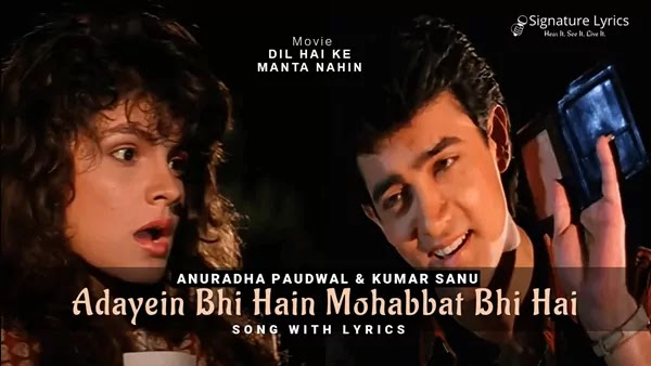 Adayein Bhi Hain Mohabbat Bhi Hai Lyrics - Dil Hai Ke Manta Nahin