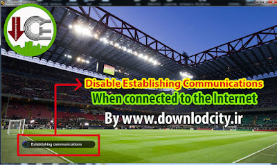 Cara Disable Establishing Communication Ketika Masuk PES 2016
