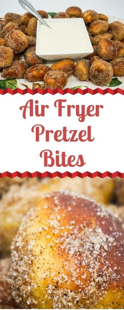 Air Fryer Cinnamon Sugar Pretzel Bites