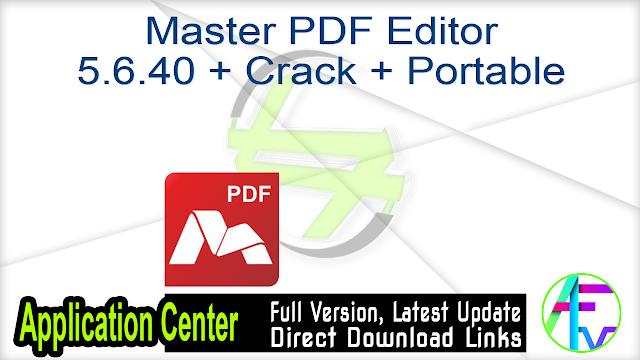 Master PDF Editor 5.6.40 + Crack + Portable