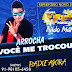 VC ME TROCOU-B.VIRUS MUSICAL & NILDO MATOS