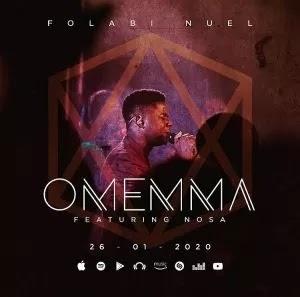 DOWNLOAD: Folabi Nuel - Omemma [Mp3 + Lyrics + Video]
