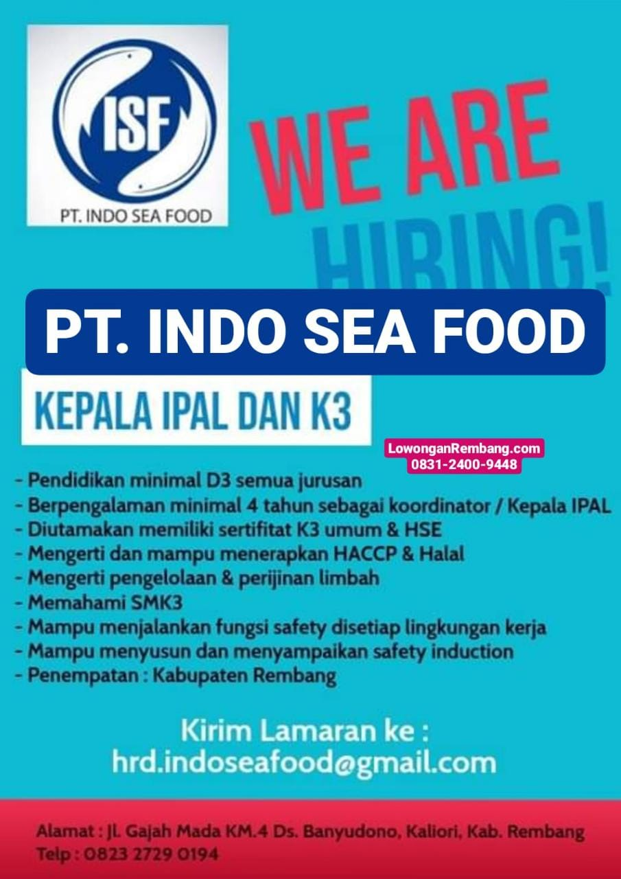 Lowongan Kerja Kepala IPAL Dan K3 PT Indo Sea Food Desa Banyudono Kecamatan Kaliori