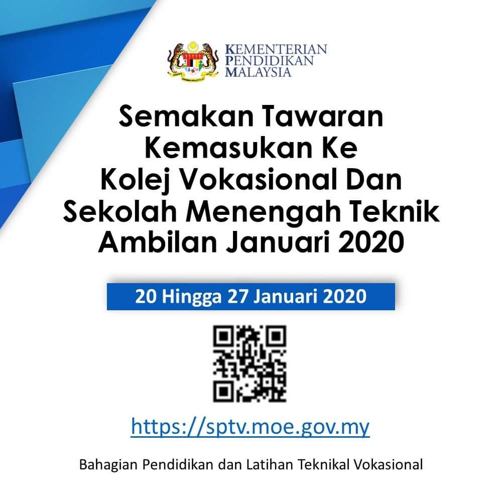 Semakan Keputusan Kemasukan Ke Kolej Vokasional Dan Sekolah Menengah Teknik Ambilan Januari 2020 Layanlah Berita Terkini Tips Berguna Maklumat