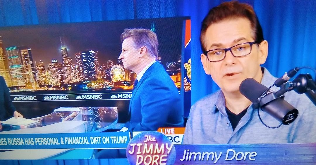 Jimmy Dore Show: MSNBC Claims It's Using FACTS In Russiagate Reporting