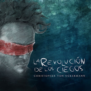 MP3 download Christopher von Uckermann - La Revolución de los Ciegos - EP iTunes plus aac m4a mp3