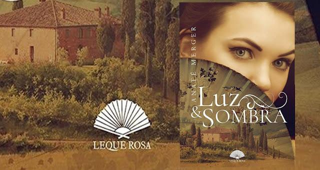 #DivulgaoAutorNacional: Luz e Sombra - Novo romance de época de Anaté Merger
