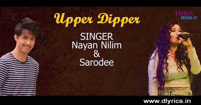 upper-dipper-lyrics-bandhu-nayan-nilim