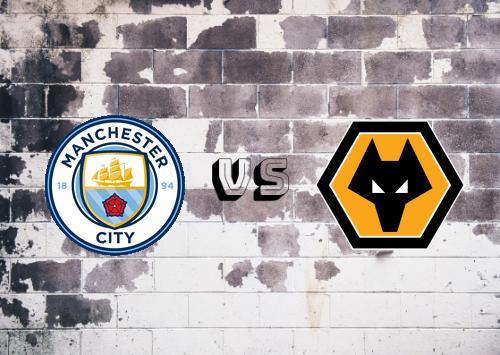 Manchester City vs Wolverhampton Wanderers  Resumen y Partido Completo